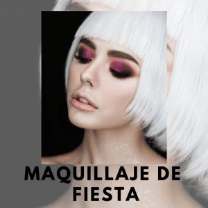 Maquillaje de Fiesta, Mis Servicios