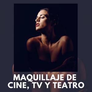 Maquillaje de Cine, TV y Teatro, Mis Servicios